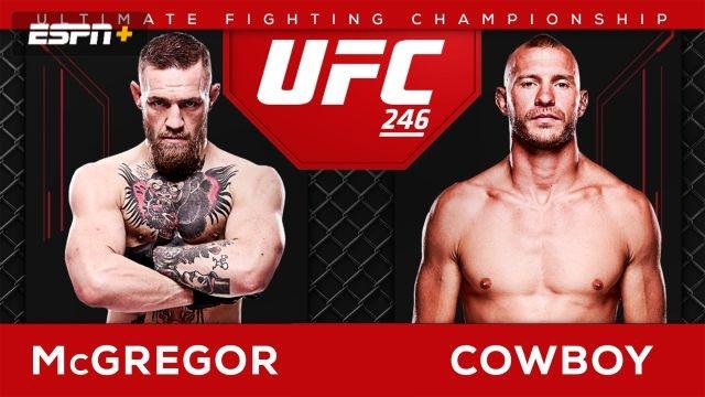 UFC 246 Pre-Show: McGregor vs. Cowboy