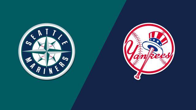 Seattle Mariners vs. New York Yankees