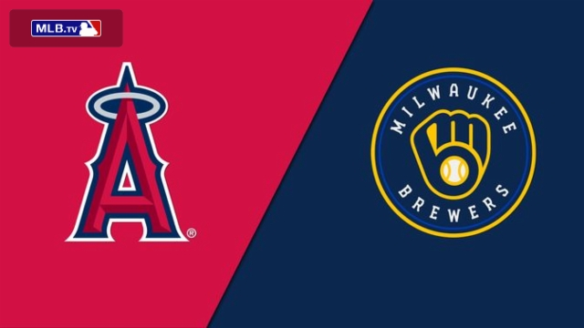 Los Angeles Angels of Anaheim vs. Milwaukee Brewers