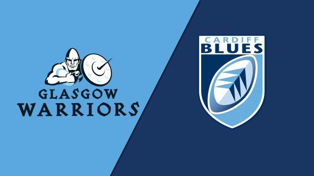 Glasgow Warriors vs. Cardiff Blues (Guinness PRO14 Rugby)