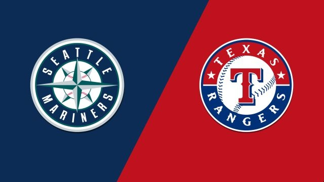 Seattle Mariners vs. Texas Rangers