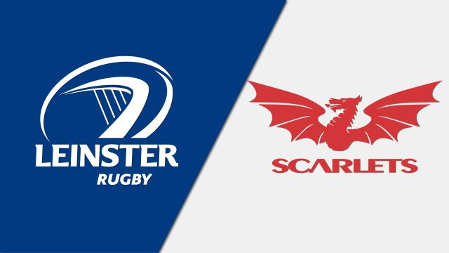 Leinster vs. Scarlets (Guinness PRO14 Rugby)