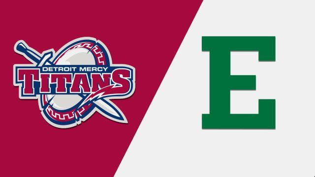 Detroit Mercy vs. Eastern Michigan (M Basketball)