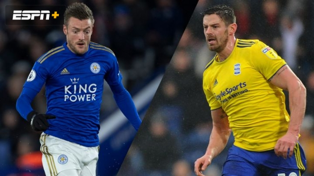 In Spanish-Leicester City vs. Birmingham City (5th Round) (FA Cup)