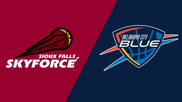 Sioux Falls Skyforce vs. Oklahoma City Blue