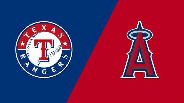 Texas Rangers vs. Los Angeles Angels of Anaheim