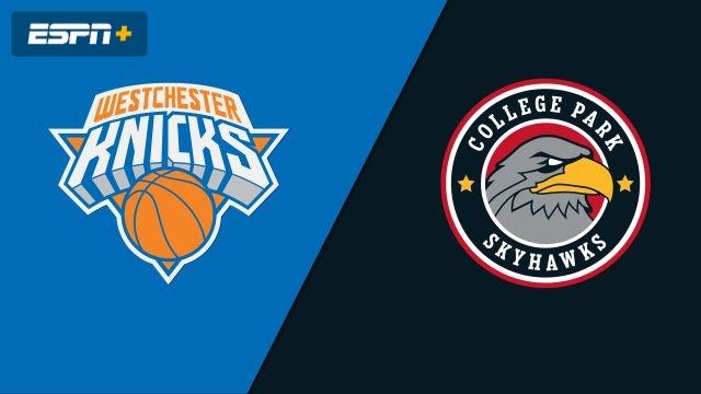 Westchester Knicks vs. College Park SkyHawks