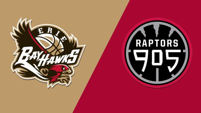 Erie BayHawks vs. Raptors 905