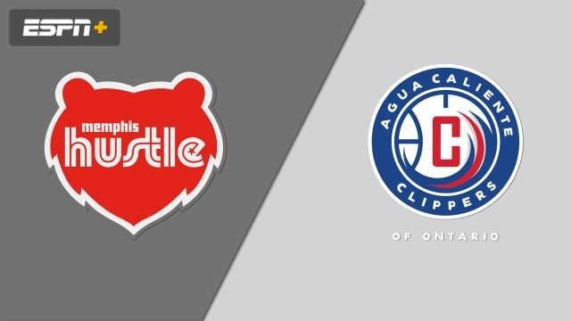 Memphis Hustle vs. Agua Caliente Clippers