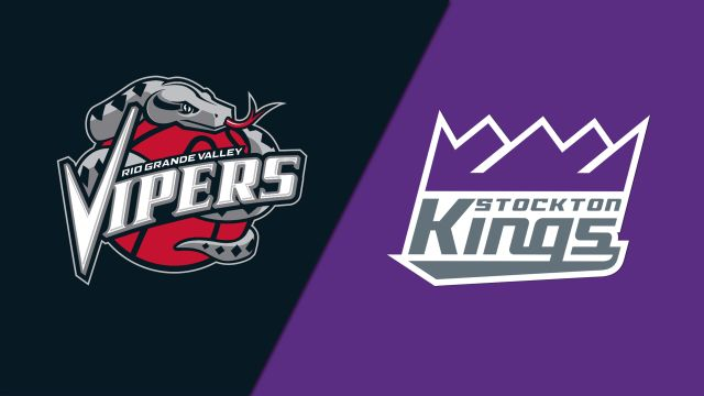 Rio Grande Valley Vipers vs. Stockton Kings