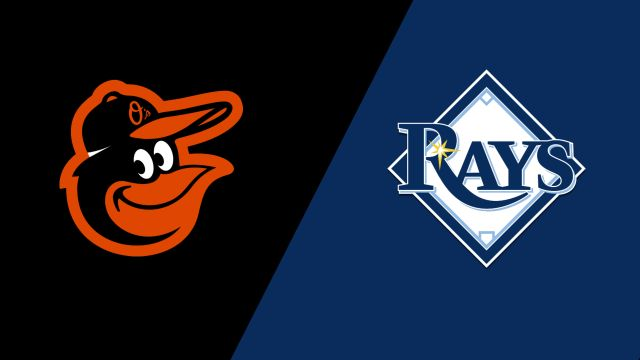 Baltimore Orioles vs. Tampa Bay Rays