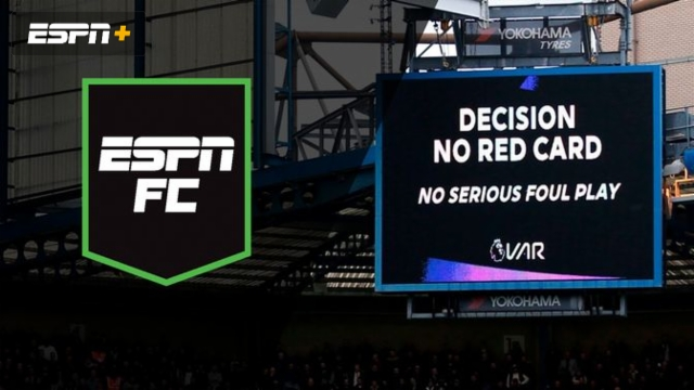 Mon, 2/24 - ESPN FC: How can VAR be better?