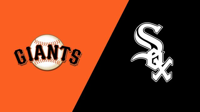 San Francisco Giants vs. Chicago White Sox
