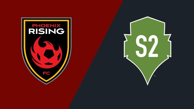 Phoenix Rising FC vs. Seattle Sounders FC 2