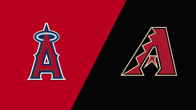 Los Angeles Angels vs. Arizona Diamondbacks