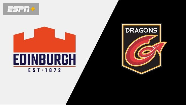 Edinburgh vs. Dragons (Guinness PRO14 Rugby)