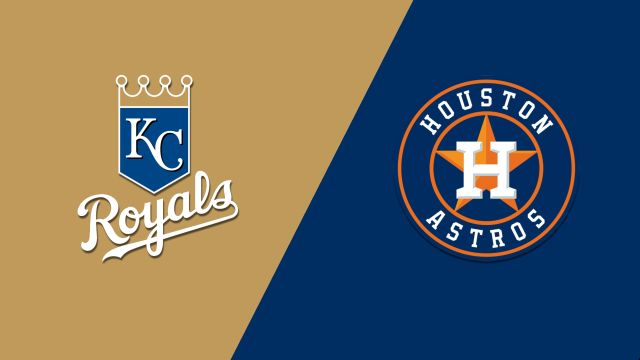 Kansas City Royals vs. Houston Astros