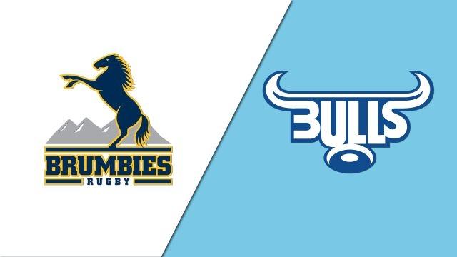 Brumbies vs. Bulls (Super Rugby)