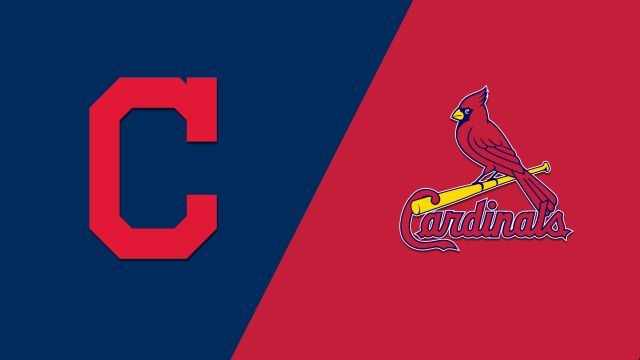 Cleveland Indians vs. St. Louis Cardinals