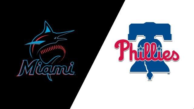 Miami Marlins vs. Philadelphia Phillies