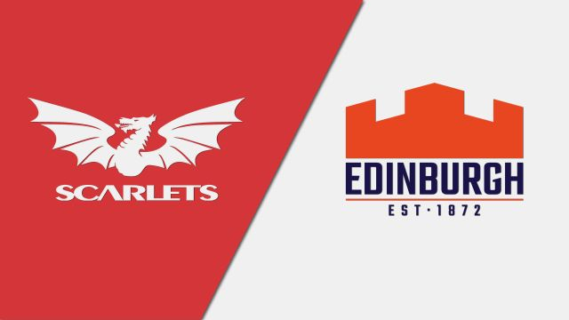Scarlets vs. Edinburgh (Guinness PRO14 Rugby)