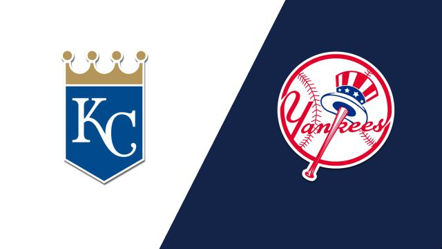 Kansas City Royals vs. New York Yankees
