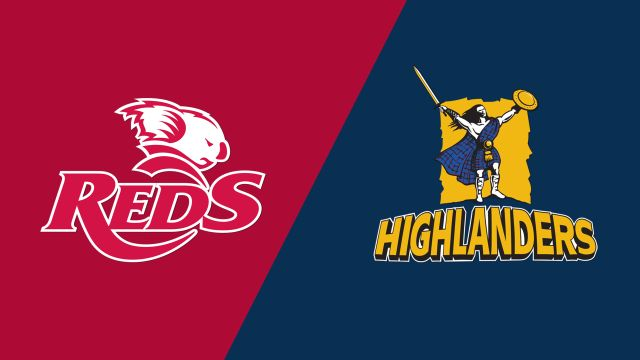 Reds vs. Highlanders (Super Rugby)