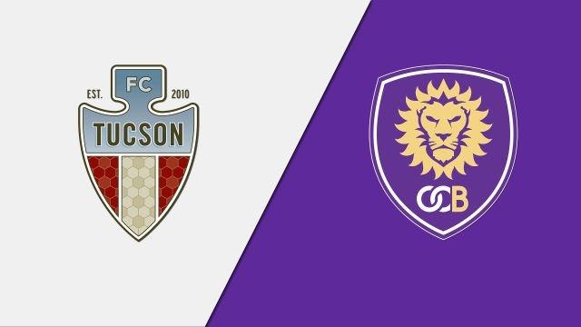 FC Tucson vs. Orlando City B