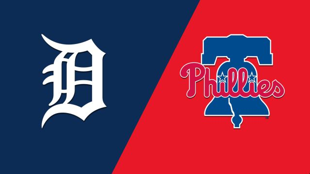 Detroit Tigers vs. Philadelphia Phillies