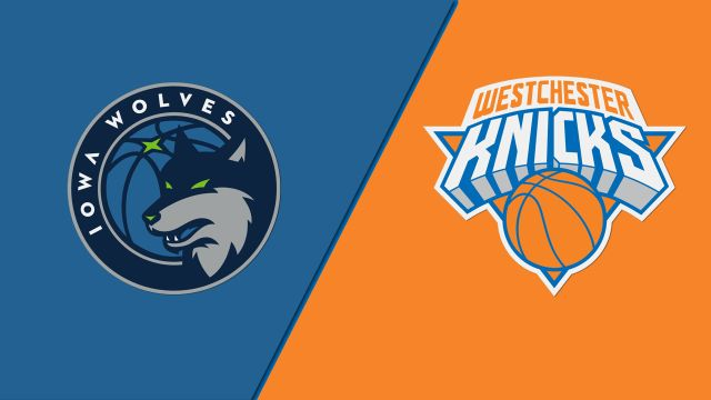 Iowa Wolves vs. Westchester Knicks
