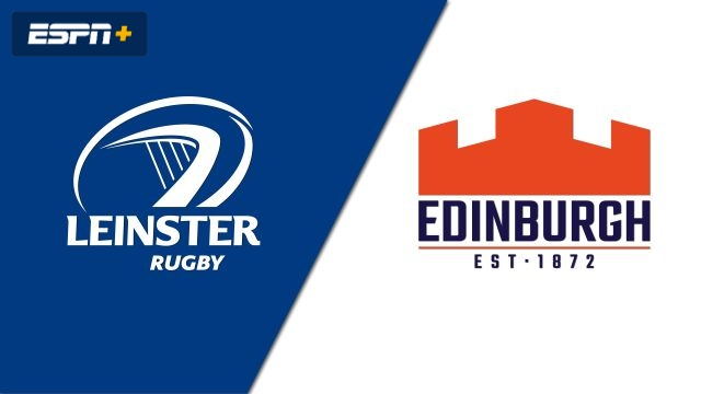 Edinburgh vs. Leinster (Guinness PRO14 Rugby)
