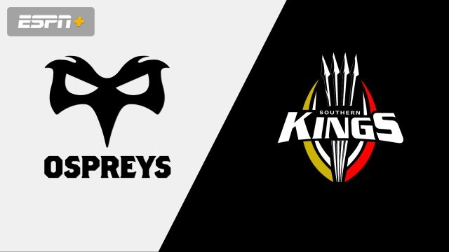 Ospreys vs. Southern Kings (Guinness PRO14 Rugby)