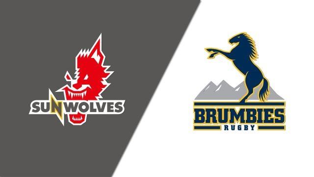 Sunwolves vs. Brumbies (Super Rugby)