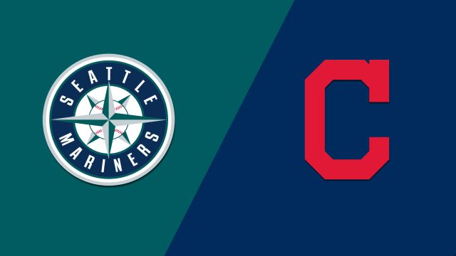 Seattle Mariners vs. Cleveland Indians
