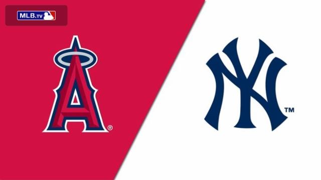 Los Angeles Angels of Anaheim vs. New York Yankees
