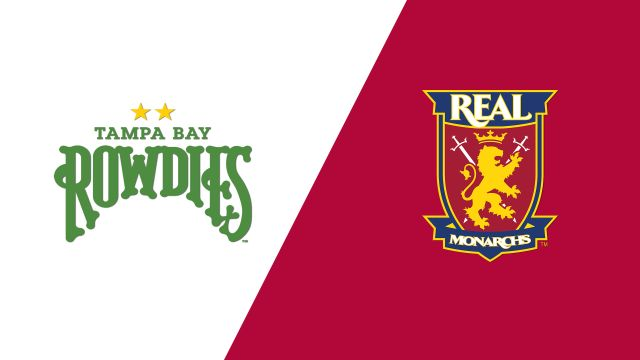 Tampa Bay Rowdies vs. Real Monarchs SLC
