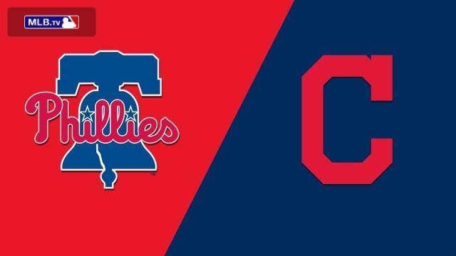 Philadelphia Phillies vs. Cleveland Indians