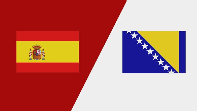 Spain vs. Bosnia-Herzegovina