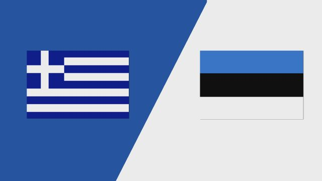 Greece vs. Estonia