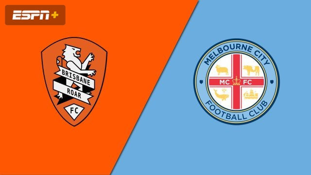 Brisbane Roar FC vs. Melbourne City FC (A-League)