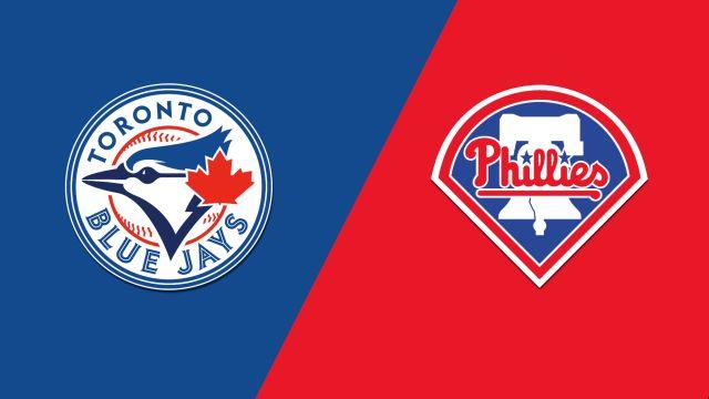 Toronto Blue Jays vs. Philadelphia Phillies