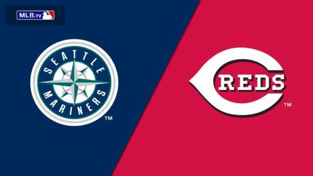 Seattle Mariners vs. Cincinnati Reds