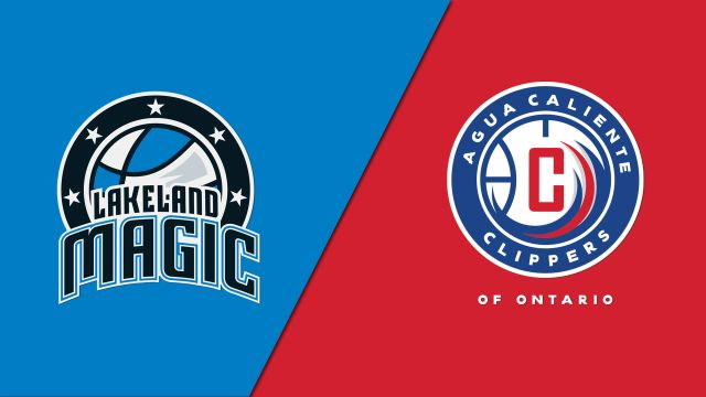 Lakeland Magic vs. Agua Caliente Clippers