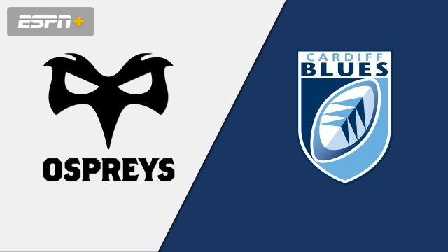 Ospreys vs. Cardiff Blues (Guinness PRO14 Rugby)