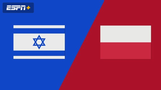 Israel vs. Poland