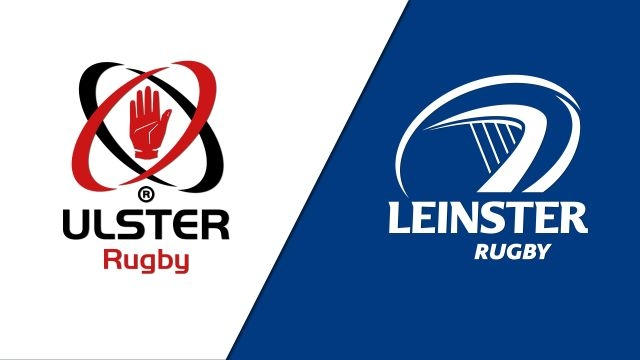 Ulster vs. Leinster (Guinness PRO14 Rugby)
