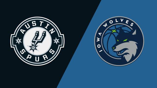 Austin Spurs vs. Iowa Wolves