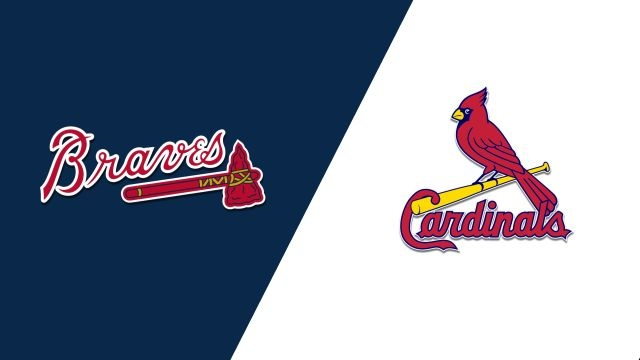 Atlanta Braves vs. St. Louis Cardinals