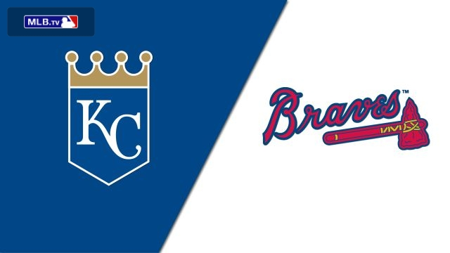 Kansas City Royals vs. Atlanta Braves
