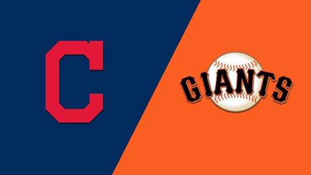 Cleveland Indians vs. San Francisco Giants